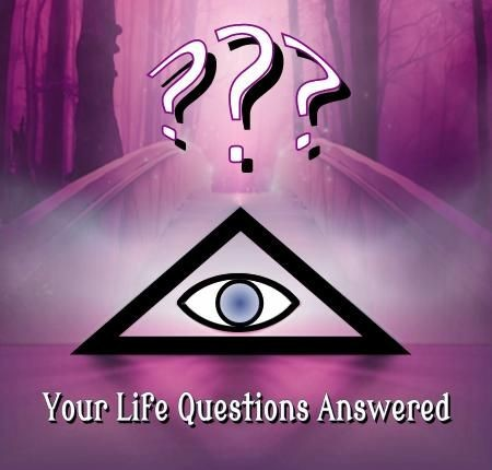 Your Life Questions Answered